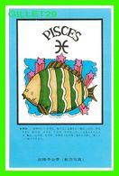 ASTROLOGIE, HOROSCOPE - POISSON - PISCES - - Astrology