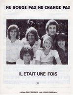 """1975 - PARTITION """" NE BOUGE PAS NE CHANGE PAS """" PAR GROUPE """" IL ETAIT UNE FOIS """" - EXC ETAT COMME NEUF - - Musik & Instrumente"""