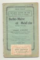 """Livret En Wallon - Pièce De Théâtre """" Belle-Mére Et Méd'cin """" De J. ANDRE1922 - Crée Au Trocadéro  (b278) - Livres, BD, Revues"""