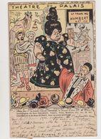Cpa Dessinée Signée? / Théâtre Du Palais .La Troupe Des Humbert & Cie 1903 / Femme Colosse - Humor