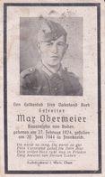 Avis De Deces Soldat Allemand  / STERBEBILD  MAX OBERMEIER   + 20 JUNI 1944 FRANKREICH FRANCE - 1939-45