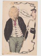 Cpa Humoristique Signée? /   / C'que T'en As , Un Citron ! - Künstlerkarten