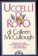 Uccelli Di Rovo, Colleen McCullough, Bompiani, 1983 LIB00036 - Books, Magazines, Comics