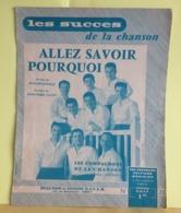 Allez Savoir Pourquoi - Les Compagnons De La Chanson, Paroles Jean Broussolle (Partition 1960) - Liederbücher