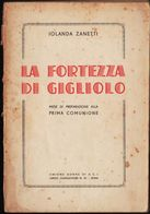 La Fortezza Di Gigliolo, Iolanda Zanetti, Cuore Di Maria - Roma, ? LIB00037 - Books, Magazines, Comics