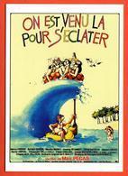 Carte Postale : On Est Venu Là Pour S'éclater (film - Cinéma - Affiche) Illustration : Blachon - Posters On Cards