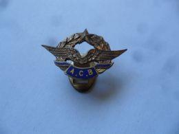 """(Militaria ?? - Aviation - Insigne De Revers Type Sabot) -  """" A. C. B. """"  (Ailes + étoile Et Laurier)  - Aéro Club ???? - Aviation"""