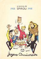 Le Journal De 1938 Spirou 1948 Joyeux Anniversaire ( Voir Les 2 Scan Signié Spirou ) - Comics