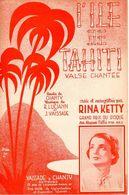 """1939 - """" L'ILE DE TAHITI """" DE CHANTY / LUCIANN ET VAISSADE PAR RINA KETTY - EXC ETAT PROCHE DU NEUF - - Musik & Instrumente"""