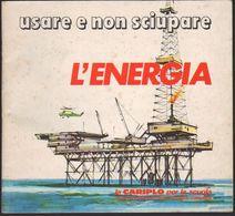 Usare E Non Sciupare L'energia, CARIPLO Scuola Tongobardo - LIB00040 - Enfants