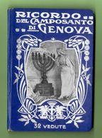 RICORDO DEL CAMPOSANTO DI GENOVA. Booklet With 32 Photographs. Text In IT/FR/EN/DE. Fine Condition. - Plaatsen