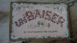 Un Baiser De CHATEAUNEUF DE GALURE  .................. OK-5025 - Frankreich
