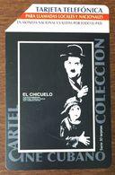 CUBA TARJETA TELEFONICA CHARLIE CHAPLIN ETECSA CARTE MAGNÉTIQUE TELECARD PHONECARD - Cinema