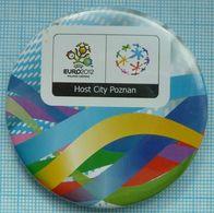 POLAND / Badge, Pin / UKRAINE. Football. Europe Championship. UEFA . EURO 2012. Host City Poznan . - Fussball