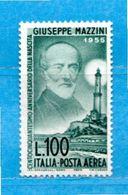 (Riz.N) ITALIA *-1955 - Posta AEREA, GIUSEPPE MAZZINI. Unif. A152. MH *.Linguellato.  Come Scansione. - 1946-60: Nieuw/plakker