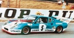 Reproduction D'une Photographie D'une Ligier JS2 Aux 24 Heures Du Mans De 1975 - Reproducciones