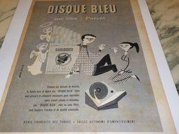 ANCIENNE PUBLICITE FILTRE AVEC PURETE CIGARETTE GAULOISE DISQUE BLEU   1958 - Tabac (objets Liés)