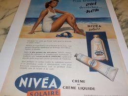 ANCIENNE PUBLICITE PEAU BRONZEE OUI CREME NIVEA 1958 - Parfums & Beauté