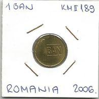 Gh3 Romania 1 Ban 2006. KM#189 Key Date High Grade - Roumanie