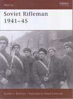 Soviet Rifleman (1941-1945) // Gordon L. Rottman - Guerra 1939-45