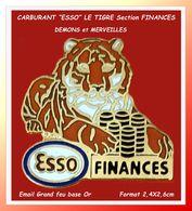 """SUPER PIN'S Carburants """"ESSO"""" : Visuel """"Le TIGRE"""" Symbole ESSO, Section FINANCES, Démons Et Merveilles, Email Grand Feu - Carburants"""