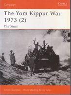 The Yom Kippur War 1973 // Simon Dunstan - Libri, Riviste, Fumetti