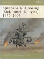 Apache AH-64 Boeing (McDonnell Douglas) (1976-2005) // Chris Bishop - Libri, Riviste, Fumetti