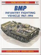 BMP Infantry Fighting Vehicle (1967-1994) // Steven Zaloga - Libri, Riviste, Fumetti