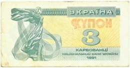 Ukraine - 3 Karbovantsi - 1991 - Pick 82.a - Ucrania