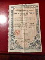 EXPOSITION  UNIVERSELLE  De 1889  ----------Bon  à  Lot  De  25 Frs - Shareholdings