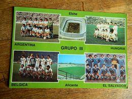 FOOTBALL: -COUPE DU MONDE EN ESPAGNE 1982 -EQUIPE DU GROUPE III A ELCHE-BELGIQUE_ARGENTINE HONGRIE_SAVADOR - Football