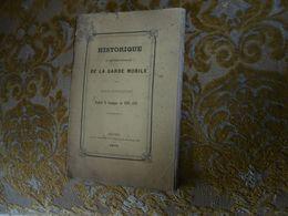 RARISSIME !! HISTORIQUE Du Deuxième Bataillon De La GARDE MOBILE De SEINE INFERIEURE , 1870-71 - Normandie