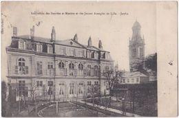 59. Institution Des Sourdes Et Muettes Et Des Jeunes Aveugles De LILLE. Jardin - Lille