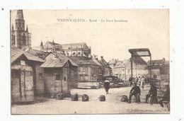 Cp, 59 , WERWICQ-SUD , Le Pont Frontière , Voyagée 1926 - Sonstige Gemeinden
