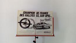 Publicité De Presse De 1984 Guy Fréquelin Champion De France Des Rallyes Sur Opel Manta - Carreras De Carros
