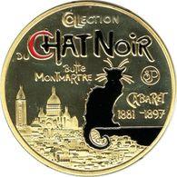 S&P158 - PARIS - Cabaret Le Chat Noir / Souvenirs Et Patrimoine - Tourist