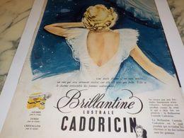 ANCIENNE PUBLICITE  BRILLANTINE LUSTRALE DE CADORICIN 1951 - Parfum & Kosmetik