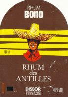 1182 / ETIQUETTE -   RHUM  BONO    DES ANTILLES  DISBOR  BORDEAUX - Rhum