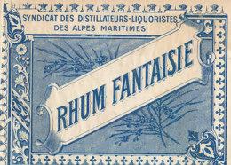 1197 / ETIQUETTE -   RHUM  - FANTAISIE   SYNDICAT DES DISTILLATEURS  LIQUORISTES  DES ALPES MARITIMES - Rhum