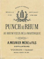 1209 / ETIQUETTE -   RHUM   - PUNCH AU RHUM  AU RHUM VIEUX DE LA MARTINIQUE A. MEUNIER  MERE  & FILS VOIRON  (ISERE - Rhum