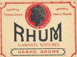 1211 / ETIQUETTE -   RHUM   - COLONIES FRANCAISES   GARANTI NATUREL  GRAND AROME   IMPORTE PAR LE-HAVRE - Rhum