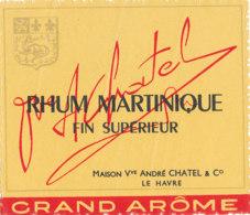1216 / ETIQUETTE -   RHUM    MARTINIQUE   MAISON Vve ANDRE CHATEL  & Cie LE HAVRE - Rhum