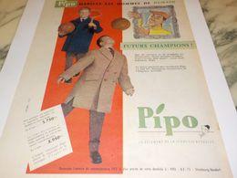 ANCIENNE  PUBLICITE VETEMENT PIPO FUTURS CHAMPION 1958 - Vintage Clothes & Linen