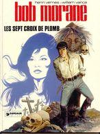 Bob Morane Les Sept Croix De Plomb +++BE+++ LIVRAISON GRATUITE - Bob Morane