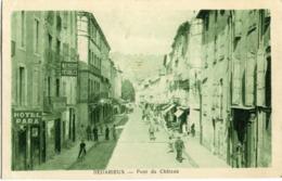 BEDARIEUX - PONT Du CHATEAU - RUE De La REPUBLIQUE - - Bedarieux