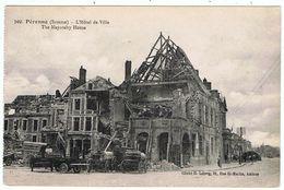 Péronne / L'Hôtel De Ville / Destructions WW1 / Ed. R. Lelong - Peronne