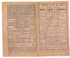 1912 CHEMIN DE FER DU NORD /  PARIS NORD A LONDRES HORAIRES ET INFORMATIONS SUR LES BILLETS  C658 - Ferrovie