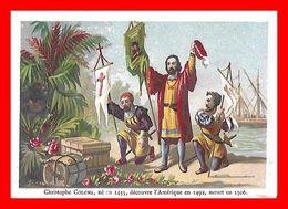 CHROMOS. Christophe Colomb, Né En 1435, Découvre L'Amérique En 1492, Meurt En 1506...D149 - Artis Historia