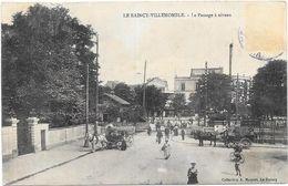 LE RAINCY-VILLEMOMBLE : LE PASSAGE A NIVEAU - Le Raincy