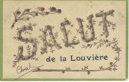 Salut De LA LOUVIERE - Cachet De La Poste 1908 - La Louvière